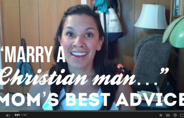 Marry A Christian Man: My Mother's Best Advice