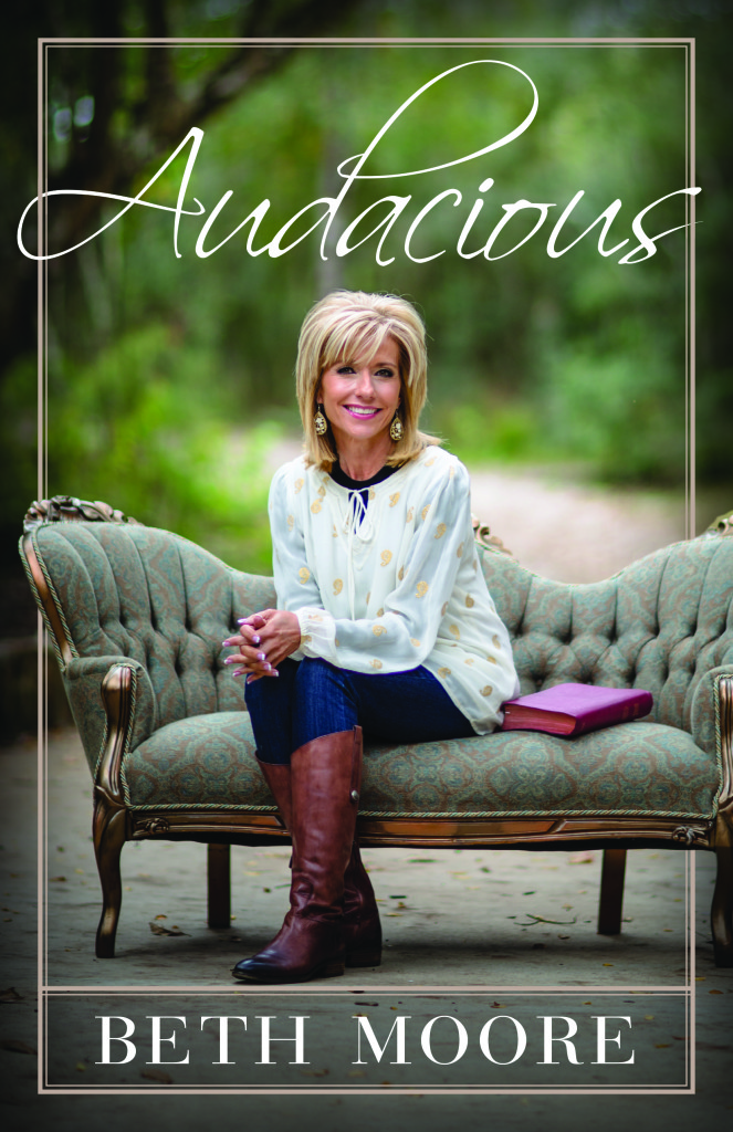 Audacious- by Beth Moore