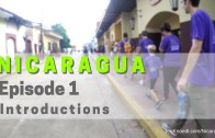Ep 3: The Power of Our Thoughts • Nicaragua Video Mini-Series