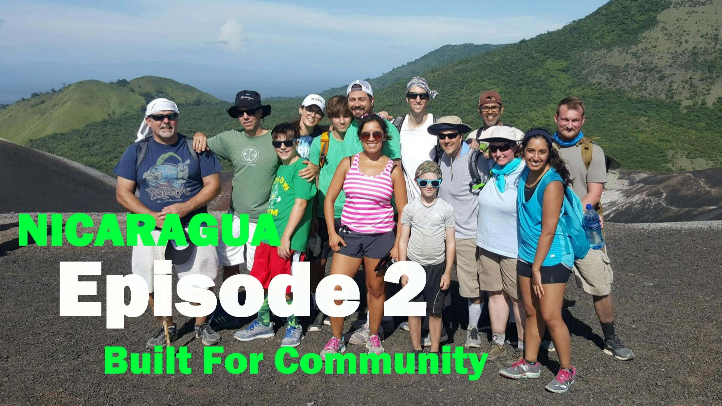 Ep 2: The Importance of Community • Nicaragua Video Mini-Series
