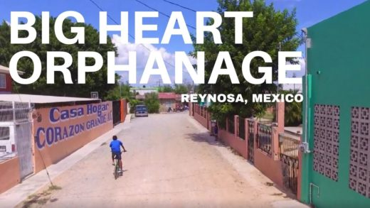 Big Heart Orphanage Overview Video in Reynosa Mexico